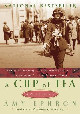 A Cup of Tea: A Novel of 1917 Cover Image