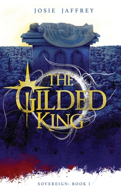 The Gilded King (Sovereign #1) Cover Image