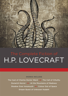 The Complete Fiction of H. P. Lovecraft (Chartwell Classics #2) Cover Image