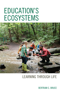 Education's Ecosystems: Learning Through Life Cover Image