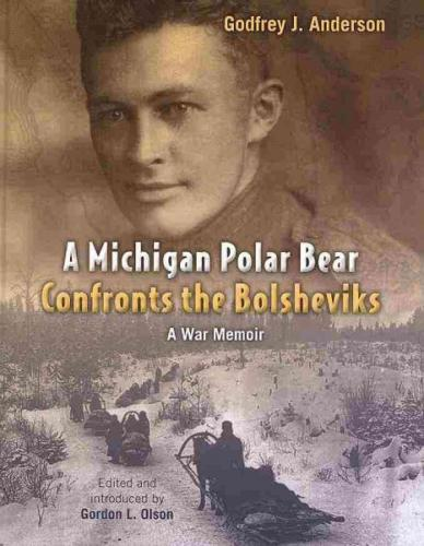 A Michigan Polar Bear Confronts the Bolsheviks Cover