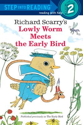 Richard Scarry's Lowly Worm Meets the Early Bird Cover