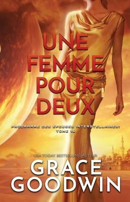Une Femme Pour Deux: (Grands caractères) Cover Image