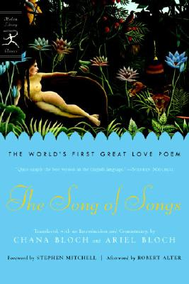 The Song of Songs: The World's First Great Love Poem Cover Image