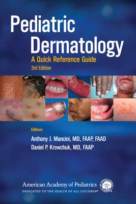 Pediatric Dermatology: A Quick Reference Guide Cover Image