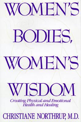Women's Bodies, Women's Wisdom Cover Image