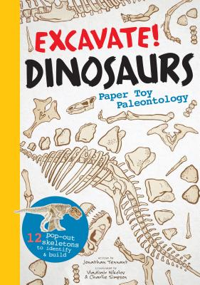 Excavate! Dinosaurs: Paper Toy Paleontology Cover Image