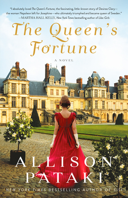 The Queen's Fortune: A Novel A Novel of Desiree, Napoleon, and the Dynasty That Outlasted the Empire Cover Image