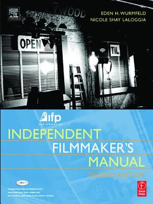 Ifp/Los Angeles Independent Filmmaker's Manual Cover Image