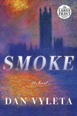 Smoke: A Novel Cover Image