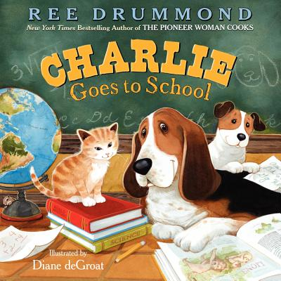 Charlie Goes to School (Charlie the Ranch Dog) Cover Image