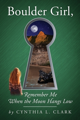 Boulder Girl, Remember Me When the Moon Hangs Low Cover Image