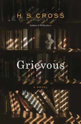 Grievous: A Novel Cover Image