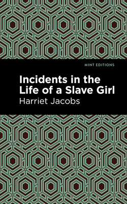 Incidents in the Life of a Slave Girl Cover Image