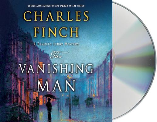 The Vanishing Man: A Charles Lenox Mystery (Charles Lenox Mysteries #12) Cover Image