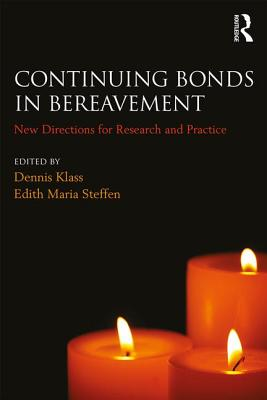 Continuing Bonds in Bereavement: New Directions for Research and Practice Cover Image
