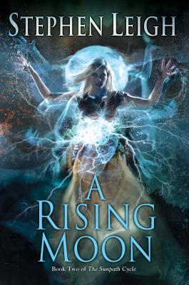A Rising Moon (Sunpath #2) Cover Image