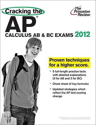 Cracking the AP Calculus AB & BC Exams, 2012 Edition Cover