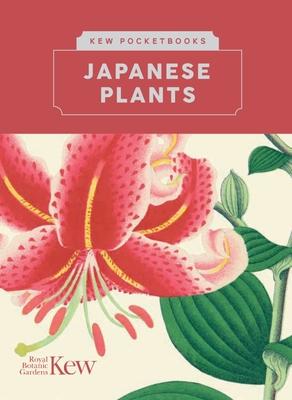 Kew Pocketbooks: Japanese Plants Cover Image