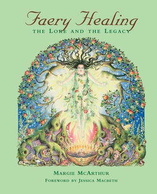 Faery Healing: The Lore and the Legacy Cover Image