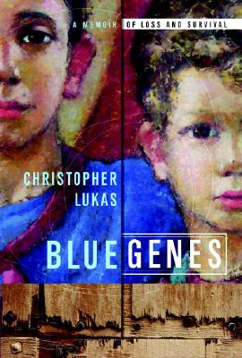 Blue Genes: A Memoir of Loss and Survival Cover Image