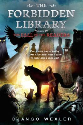 The Fall of the Readers: The Forbidden Library: Volume 4 Cover Image