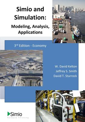 Simio and Simulation: Modeling, Analysis, Applications Cover Image