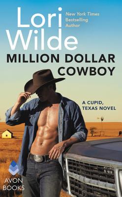 Million Dollar Cowboy: A Cupid, Texas Novel Cover Image