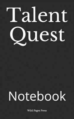Talent Quest: Notebook Cover Image