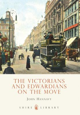 The Victorians and Edwardians on the Move Cover