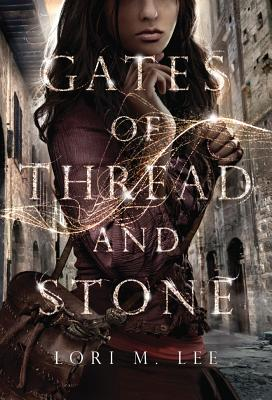 Gates of Thread and Stone Cover