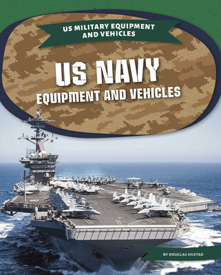 US Navy Equipment and Vehicles Cover Image