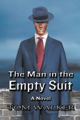 The Man in the Empty Suit Cover Image