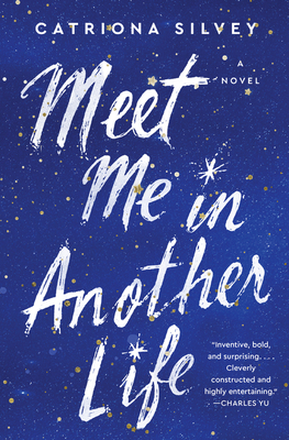 Meet Me in Another Life: A Novel Cover Image