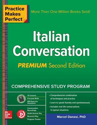 Practice Makes Perfect: Italian Conversation, Premium Second Edition Cover Image