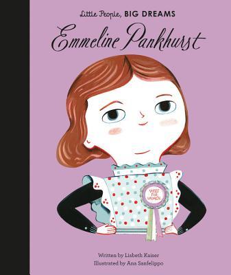 Emmeline Pankhurst (Little People, BIG DREAMS #8) Cover Image