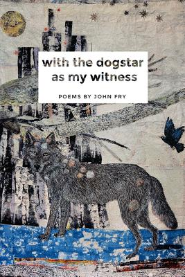 With the Dogstar as My Witness Cover Image