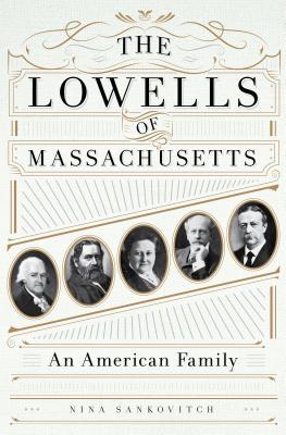 The Lowells of Massachusetts Cover