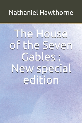The House of the Seven Gables: New special edition Cover Image