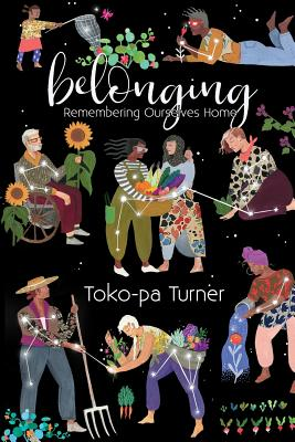 Belonging: Remembering Ourselves Home Cover Image