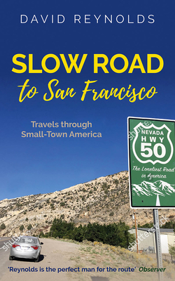 Slow Road to San Francisco: Across the USA from Ocean to Ocean Cover Image