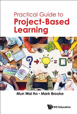 Practical Guide to Project-Based Learning Cover Image
