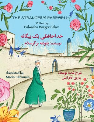 The Stranger's Farewell: English-Dari Edition (Hoopoe Teaching-Stories) Cover Image