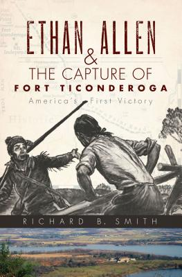 Ethan Allen & the Capture of Fort Ticonderoga Cover Image