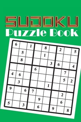 Sudoku Puzzle Book: Sudoku puzzle gift idea, 400 easy, medium and hard level. 6x9 inches 100 pages. Cover Image