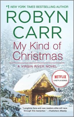 My Kind of Christmas (Virgin River Novel #18) Cover Image