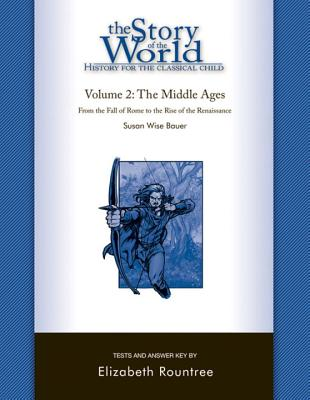 Story of the World, Vol. 2 Test and Answer Key: History for the Classical Child: The Middle Ages Cover Image