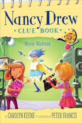 Movie Madness (Nancy Drew Clue Book #5) Cover Image