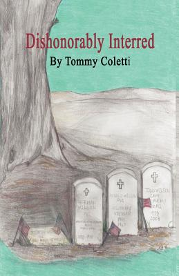 Dishonorably Interred Cover Image