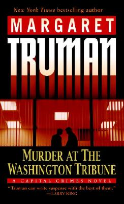 Murder at the Washington Tribune: A Capital Crimes Novel Cover Image
